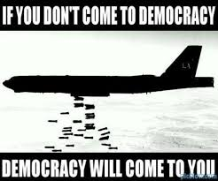 images اگر خودتان نیایید دموکراسی خود بسراغتان خواهد آمد
